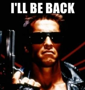 I ll be back