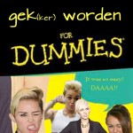 Gek(ker) worden for dummies!
